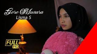 Gambar cover Lagu Gayo Gere Musara  -  Lisma S (Official Video Clip)