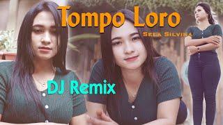 Tompo Loro (DJ REMIX) ~ Sela Silvina   |   Api Api Sing Ngerti Timbang weruh Ati Loro