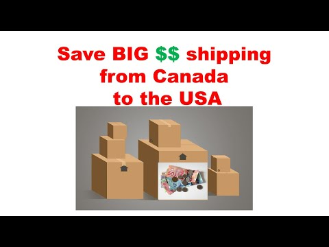 How To Save Big $$ Shipping From Canada To The USA!