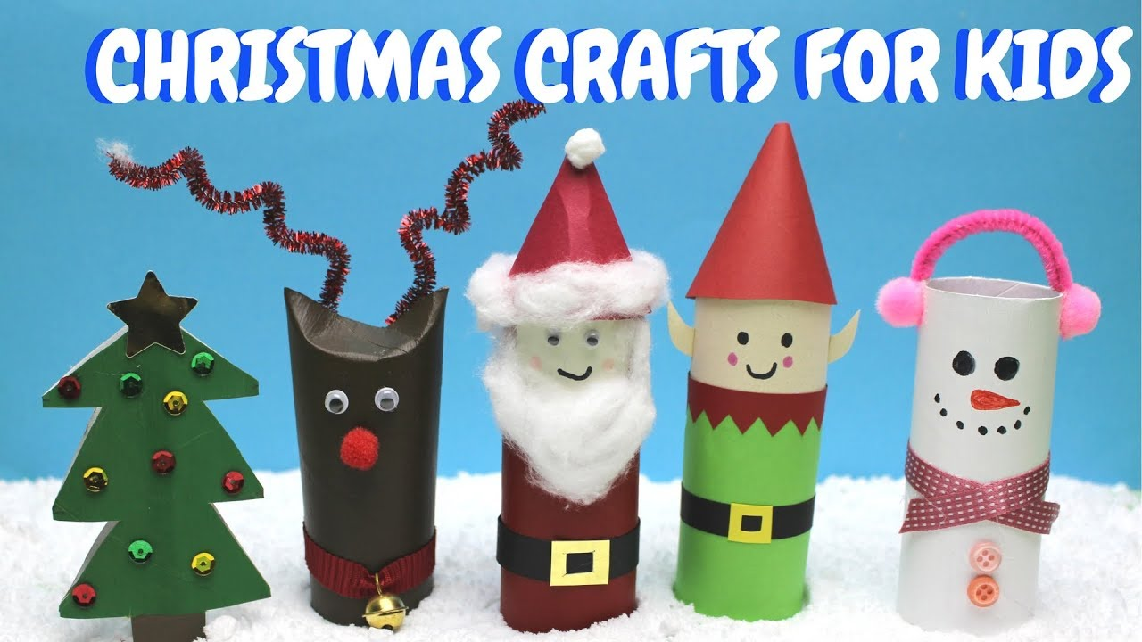 Christmas Crafts For Kids Toilet Paper Roll Craft Ideas Youtube