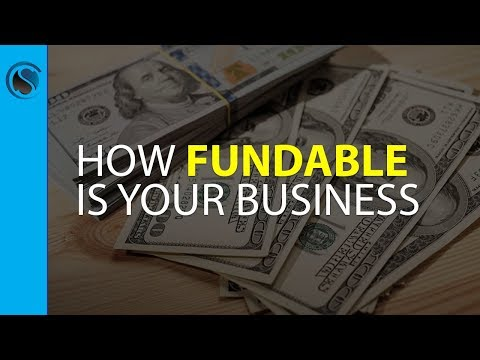 LIVE… How Fundable is Your Business