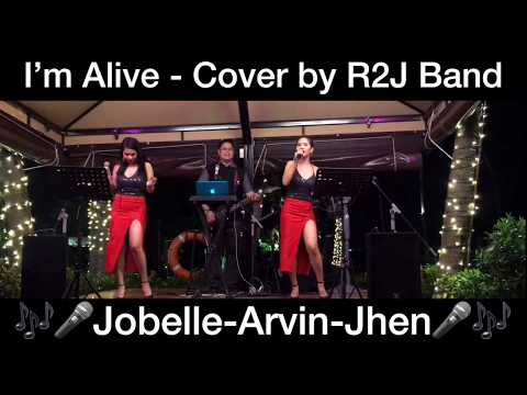 I'm Alive - Cover By R2J Band