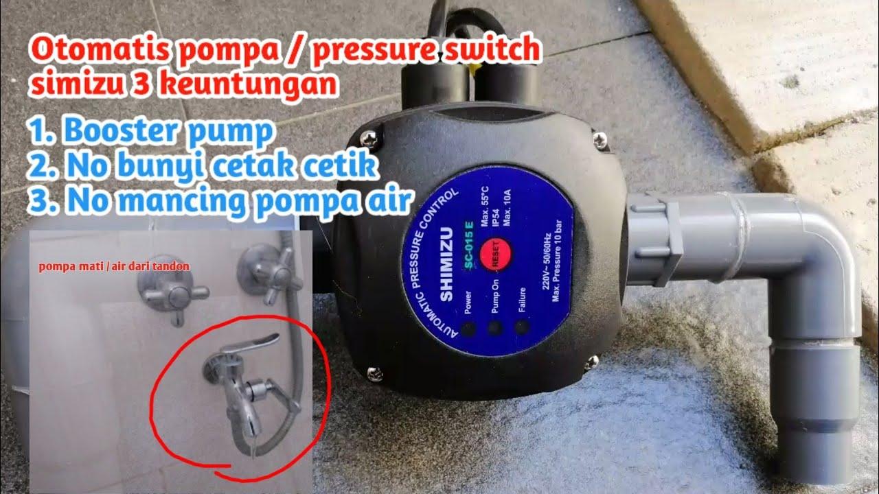 Otomatis Pompa Pressure Switch Simizu Sebagai Booster Pump Atasi Masalah Pressure Switch Bunyi Youtube