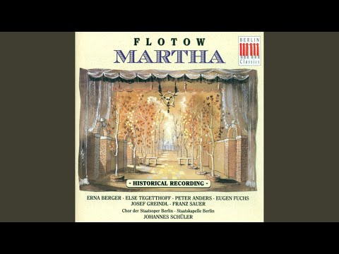 Free Download Martha: Act Iii: Entr'acte And Porter Song: Lasst Mich Euch Fragen (plumkett, Chorus) Mp3 dan Mp4