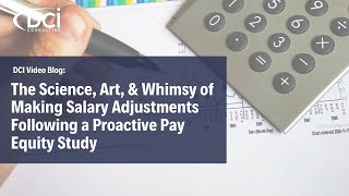 The Science, Art, & Whimsy of Making Salary Adjustments Following a Proactive Pay Equity Study