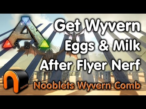 ARK HOW TO GET WYVERN EGGS & MILK AFTER THE FLYER NERF! (SOLO)