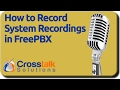 FreePBX System Recordings