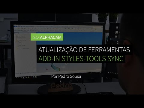 Dica 20 ALPHACAM - Atualizar ferramentas com o Add-in