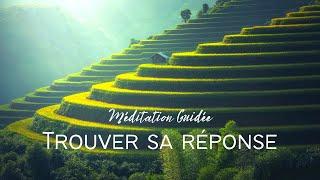 Méditation Guidée. :Trouver sa Réponse, Résoudre une Situation Problématique