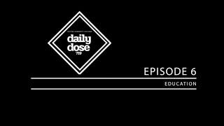 Episode 6: Education