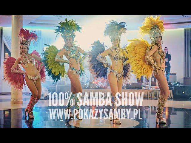 100% Samba Show - widowiskowe show brazylijskie