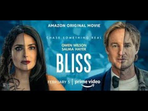 BLISS Trailer 2021 Owen Wilson, Salma Hayek, Sci Fi Movie #1