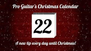 ProGuitar's Christmas Calendar Day 22