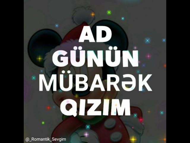 Qizim Ad Gunun Mubarek Ad Gunun Mubarek Canim Qizim Youtube