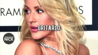 Ellie Goulding • Scream It Out (Español)