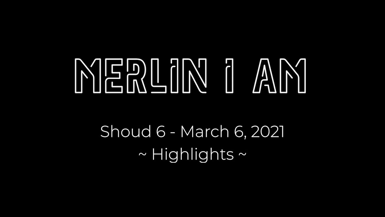 It CAN Be Done - Highlights from Merlin I Am Shoud 6