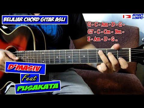D'MASIV feat Pusakata - Ingin Lekas Memelukmu Lagi (tutorial chord asli)