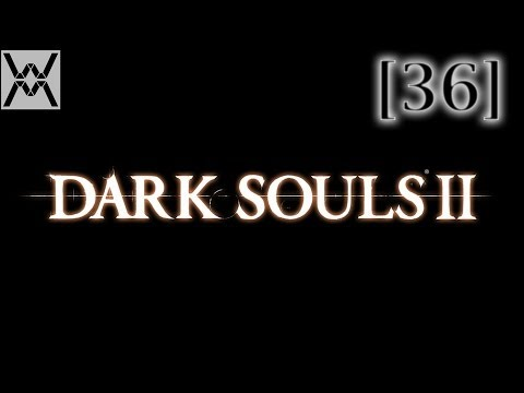 Прохождение Dark Souls 2 [36] - Трон Желаний / Throne of Want