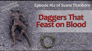 Elder Scrolls Online - EP#62 Daggers that Feast on Blood