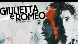 Giulietta & Romeo Opera Popolare ~ Chi sei [09]