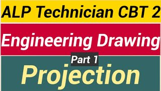 Projection Part 1 | Basic science and Engineering | RRB ALP Technician CBT 2 Part A |