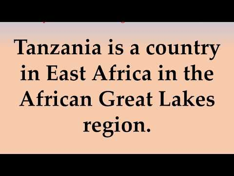 Important and Interesting Facts about Tanzania