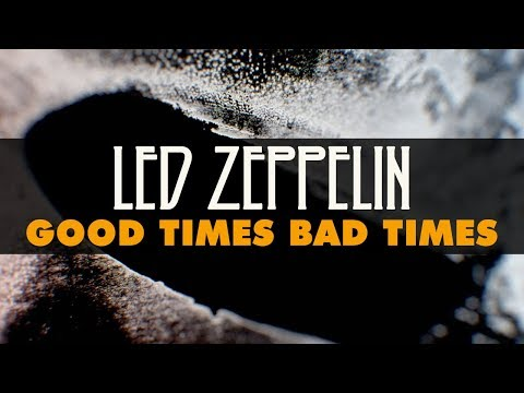 Led Zeppelin - Good Times Bad Times (Official Audio)
