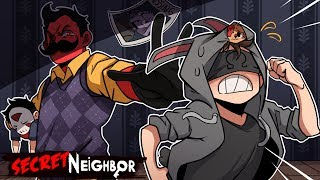 YOU'RE IN MY HOOD NOW! | Secret Neighbor (w/ H2O Delirious, Rilla, Squirrel, & Satt)