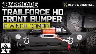 Jeep Wrangler (2007-2017 JK) Barricade Trailforce HD Front Bumper & Winch Combo Review & Install