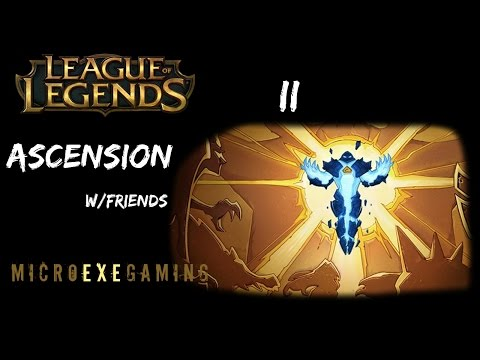 League of Legends : Ascension Part 2 - MCX Gaming