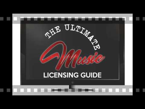 The Ultimate Music Licensing Guide