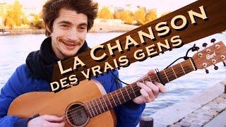 LA CHANSON DES VRAIS GENS