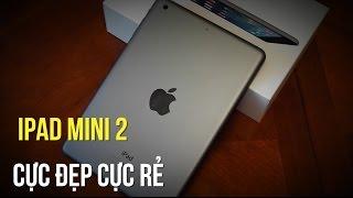 iPad Mini 2 Retina Wifi 32GB giảm ngay nửa triệu đồng