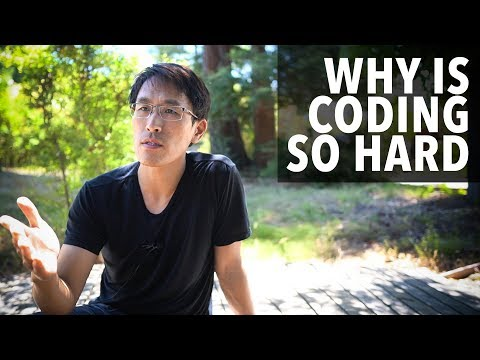 Why Is Coding So Hard...