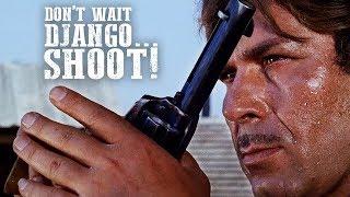Don't Wait, Django... Shoot! | WESTERN Action Movie | Full Length | Free Spaghetti Western | English