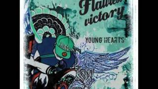 Watch Flawless Victory Young Hearts video