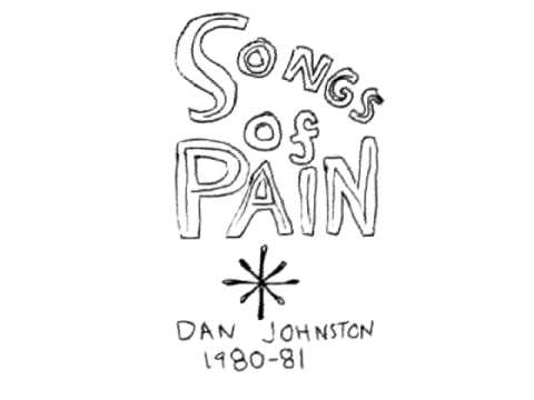 Daniel Johnston - I save cigarette butts.