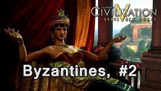 Civ V Series - Byzantines #2