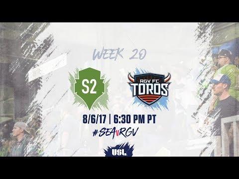 USL LIVE - Seattle Sounders FC 2 vs Rio Grande Valley FC 8/6/17
