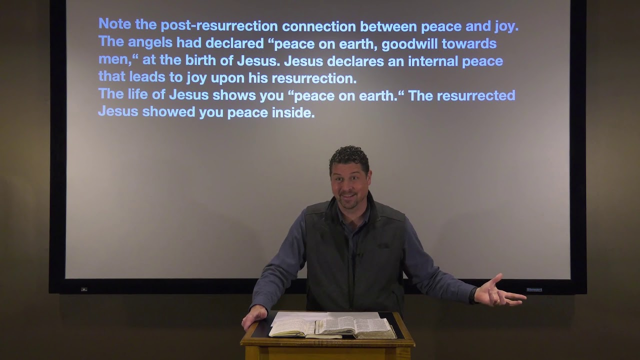 Studies in John - #129: Peace To You!
