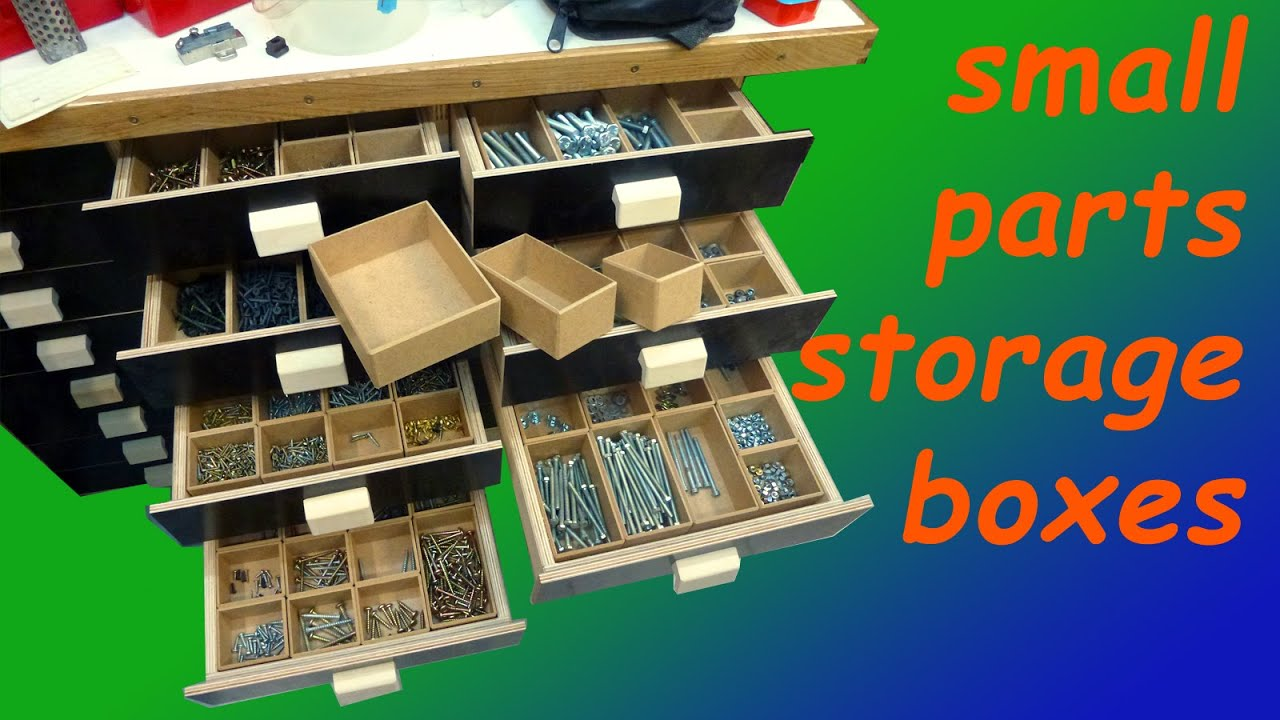 Small Parts Storage Boxes   YouTube
