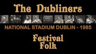 FULL CONCERT - The Dubliners with Special Guests   RTÉ Festival Folk (National Stadium Dublin, 1985)