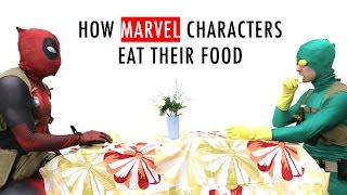 How Marvel Characters Eat Their Food