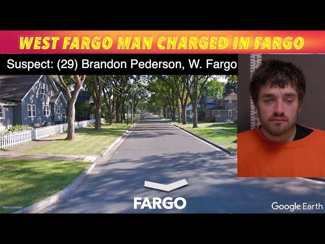 West Fargo Man Charged In Fargo