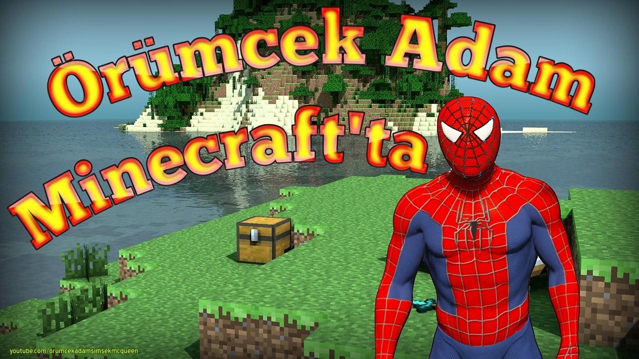Orumcek Adam Minecraft Dunyasinda Orumcek Cocuk Onun Pesinde Youtube