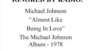 Michael Johnson - Almost Like Being in Love