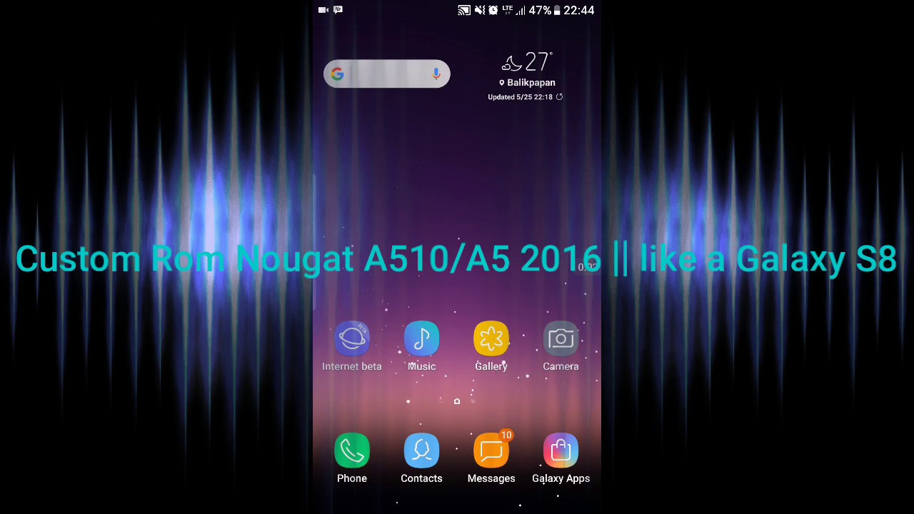 Custom Rom Nougat king S8 v2 5 (test) A510F/A5 2016 - Most