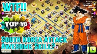 WTF!!TOP10 SOUTH KOREA ATTACK SKILL STRATEGY⭐AIR & GROUND - SMASH TH12 3-STAR ( Clash of Clans )