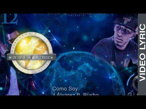 12 Como Soy -  J Alvarez Ft. Pusho   Global Service