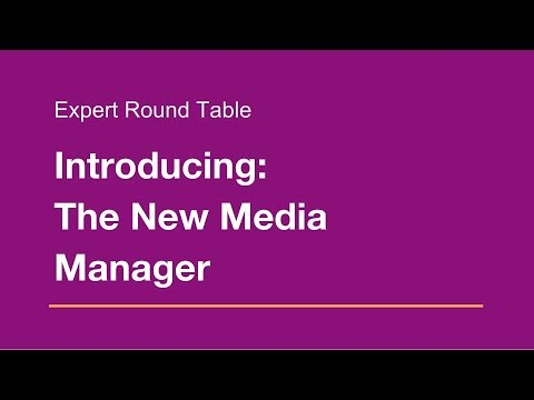 Wix Round Table: Introducing the NEW Media Manager!